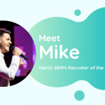 Meet Mike - TalentVine March 2019's Recruiter of the Month