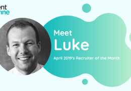 Meet Luke - TalentVine April 2019's Recruiter of the Month