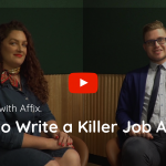 TalentVine Interview with Affix about how to write an effective job ad