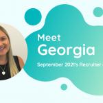 Meet Georgia - Recruiter of the Month